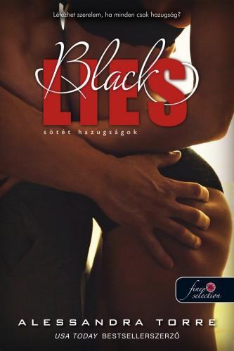 Alessandra Torre: Black Lies – Sötét hazugságok