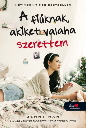 Jenny Han: To All the Boys I've Loved Before – A fiúknak, akiket valaha szerettem