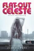Jessica Park: Flat Out Celeste - Celeste bolondulásig (Flat Out Love 3.)