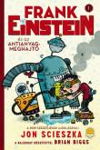 Jon Scieszka: Frank Einstein és az antianyag-meghajtó