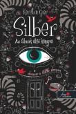 Kerstin Gier: Silber - Az álmok első könyve (Silber 1.)