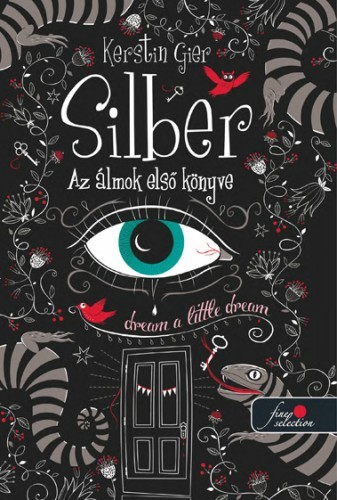 Kerstin Gier: Silber – Az álmok első könyve (Silber 1.)