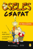 Michael Fry: A trollcsapda - Cseles Csapat 1.