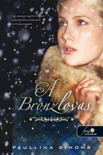 Paullina Simons: The Bronze Horseman – A bronzlovas
