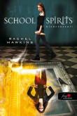 Rachel Hawkins: School Spirit - Kísértetsuli (Hex Hall spin off)