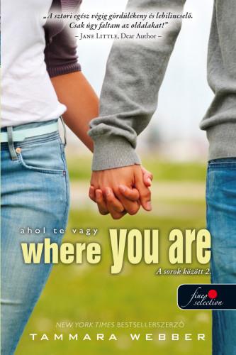 Tammara Webber: Where You Are – Ahol te vagy (A sorok között 2.)