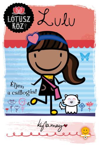 Kyla May: Lulu – Éljen a csillogás!