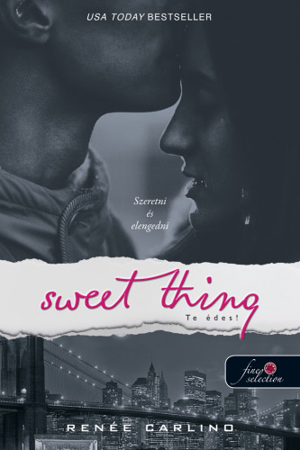 Renée Carlino: Sweet Thing – Te édes