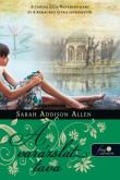 Sarah Addison Allen: Lost Lake - A varázslat tava
