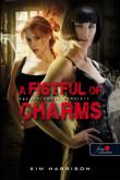 Kim Harrison: A Fistful of Charms - Egy maréknyi bűbáj (Hollows 4.)