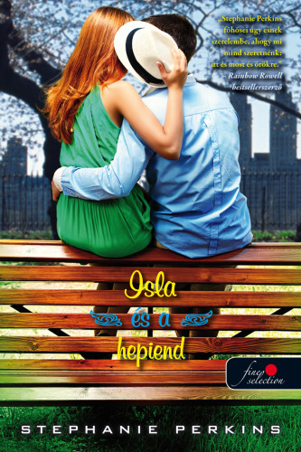 Stephanie Perkins: Isla and the Happily Ever After – Isla és a hepiend (Anna és a francia csók 3.)