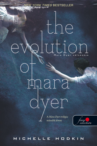 Michelle Hodkin: The Evolution of Mara Dyer – Mara Dyer változása (Mara Dyer 2.)