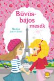 Nadja Camel, Julie Camel: Bűvös-bájos mesék