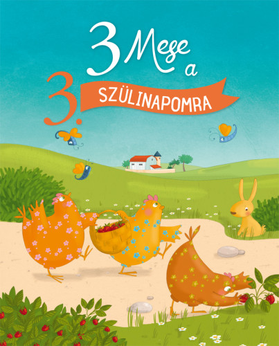 Sophie Maraval-Hutin, Karin-Marie Amiot, Claire Renaud: 3 mese a 3. szülinapomra