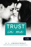 Jennifer L. Armentrout: Trust in me - Bízz bennem (Várok rád 1.5)