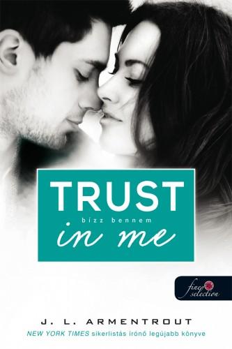 Jennifer L. Armentrout: Trust in me – Bízz bennem (Várok rád 1.5)