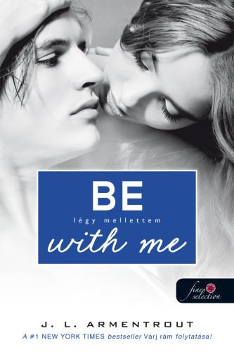 Jennifer L. Armentrout: Be with me – Légy mellettem (Várok rád 2.)