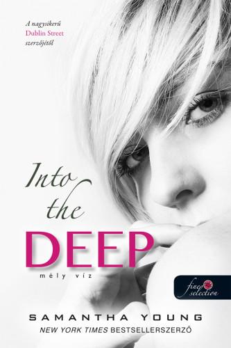 Samantha Young: Into the Deep – Mély víz (Mély víz 1.)