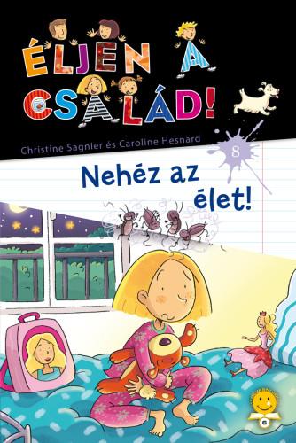 C. Sagnier – C. Hesnard: Éljen a család! 8. – Nehéz az élet
