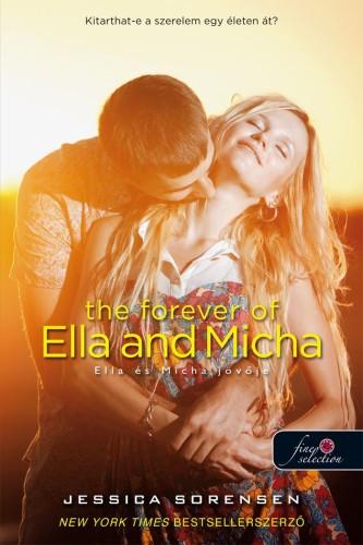 Jessica Sorensen: The Forever of Ella and Micha – Ella és Micha jövője (A titok 2.)
