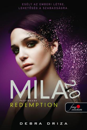 Debra Driza: Redemption – Feloldozás (Mila 2.0 3.)
