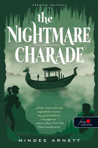 Mindee Arnett: The Nightmare Charade – A Rémálom-rejtvény (Akkordél Akadémia 3.)
