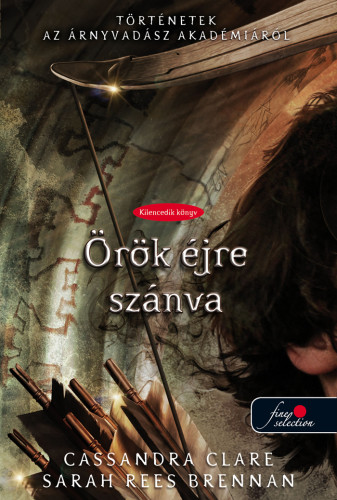 Cassandra Clare, Sarah Rees Brennan: Born to Endless Night – Örök éjre szánva