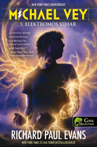 Richard Paul Evans: Michael Vey 5. Elektromos vihar