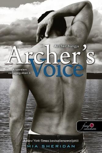 Mia Sheridan: Archer's Voice – Archer hangja (A szerelem csillagjegyében 4.)