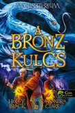Holly Black, Cassandra Clare: A bronzkulcs