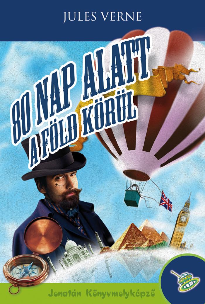 Jules Verne: 80 nap alatt a Föld körül
