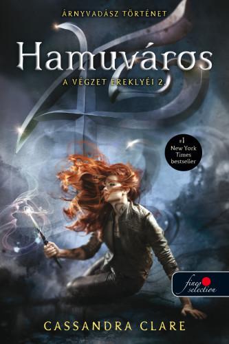 Cassandra Clare: A végzet ereklyéi 2. – Hamuváros