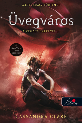 Cassandra Clare: A végzet ereklyéi 3. – Üvegváros