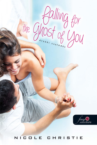 Nicole Christie: Falling for the Ghost of You – Érzéki csalódás