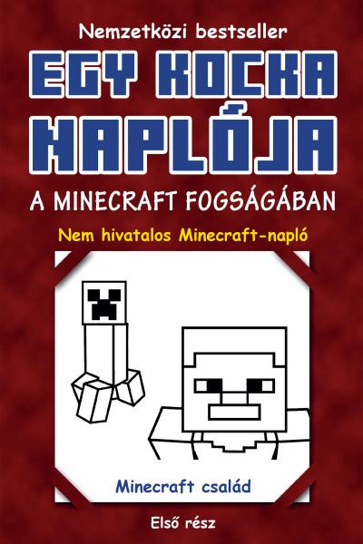 Minecraft Family: Egy kiskocka naplója 1. A Minecraft fogságában