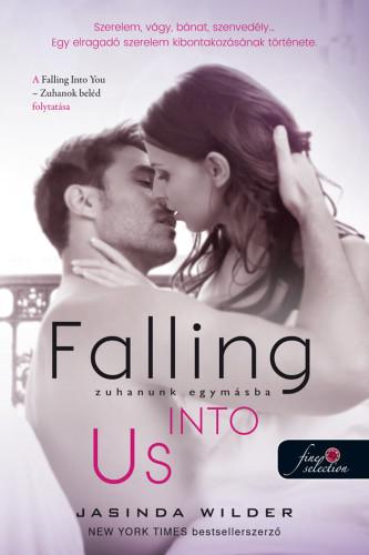 Jasinda Wilder: Falling Into Us – Zuhanunk egymásba (Beléd zuhantam 2.)