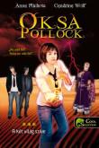 A. Plichota – C. Wolf: Oksa Pollock 3. A két világ szíve