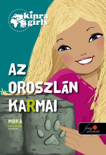Moka: Kinra Girls 3. Az oroszlán körmei