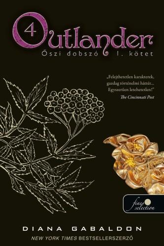 Diana Gabaldon: Outlander 4. – Őszi dobszó I-II. kötet