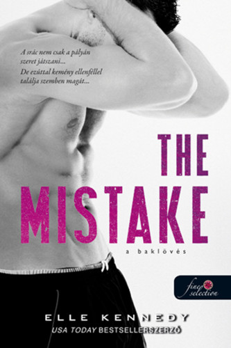 Elle Kennedy: The Mistake – A baklövés (Off-Campus 2.)