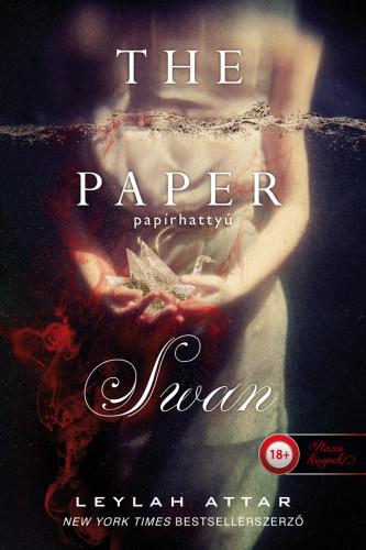 Leylah Attar: The Paper Swan – Papírhattyú
