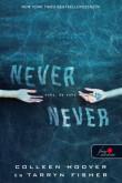 Colleen Hoover, Tarryn Fisher: Never never - Soha, de soha (Never never 1.)