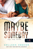 Colleen Hoover: Maybe Someday – Egy nap talán