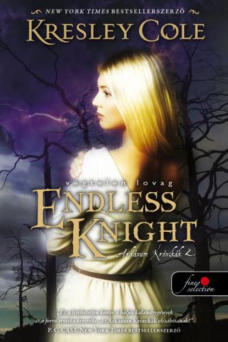 Kresley Cole: Endless Knight – Végtelen lovag (Az Arkánum Krónikák 2.)