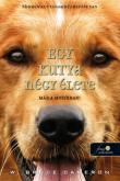 W. Bruce Cameron: Egy kutya négy élete