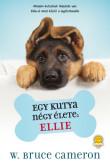 W. Bruce Cameron: Egy kutya négy élete - Ellie