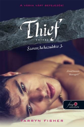 Tarryn Fisher: Thief – Tolvaj