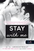 Jennifer L. Armentrout: Stay With Me – Maradj velem! (Várok rád 3.)