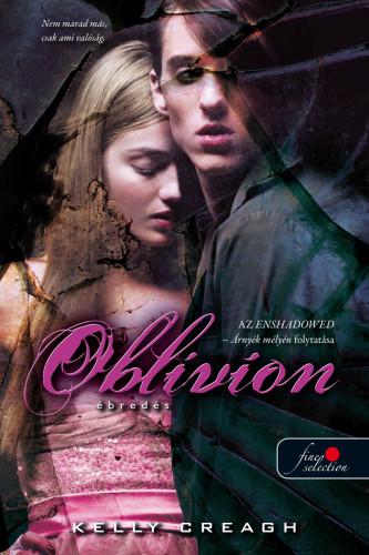 Kelly Creagh: Oblivion – Ébredés (Nevermore 3.)