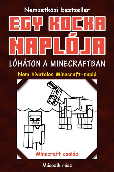 Minecraft Family: Egy kiskocka naplója 2. Lóháton a Minecraftban